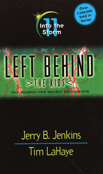 Into the Storm, Left Behind: The Kids #11