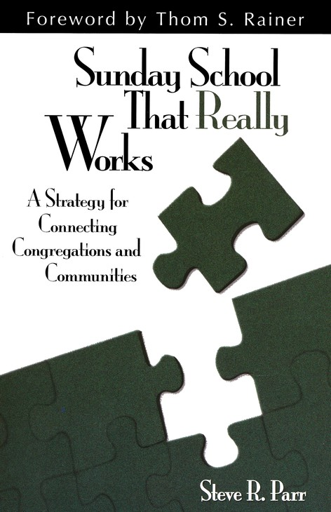 Sunday School That Really Works: A Strategy for Connecting Congregations and Communities