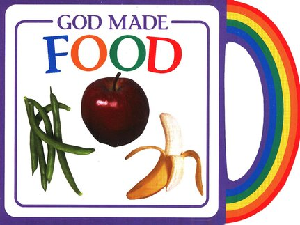 God's Gifts to Me: God Made Food, Mini Board Book