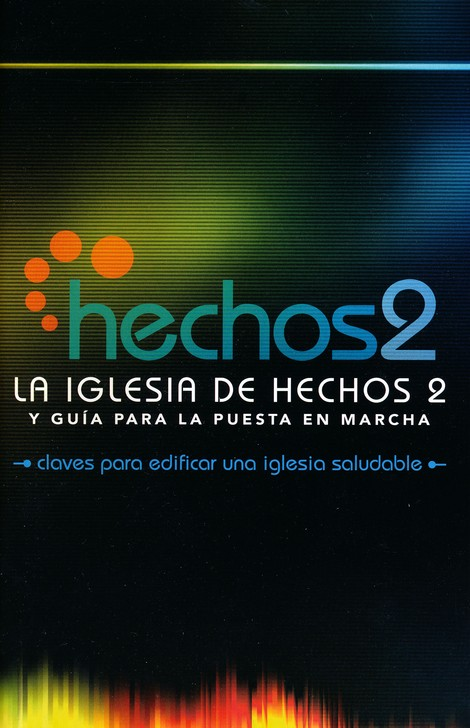 La Iglesia de Hechos 2  (The Acts 2 Church)