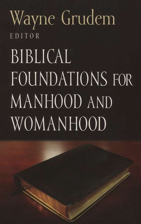 #3: Biblical Foundations for Manhood & Womanhood