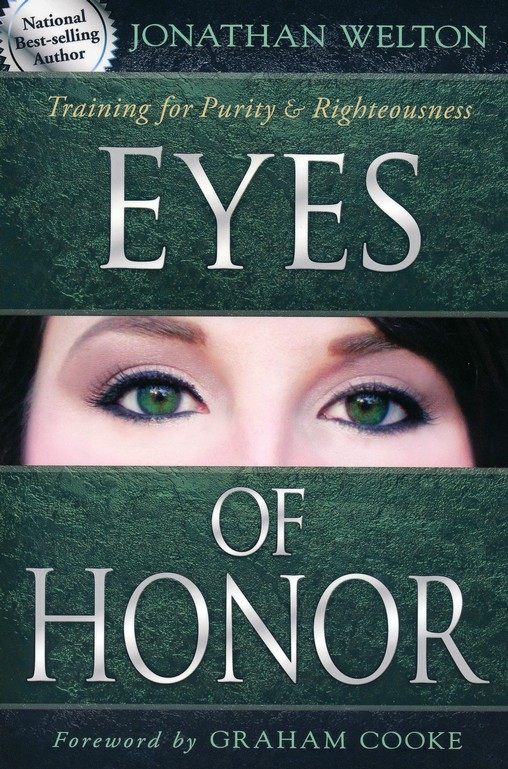 Eyes of Honor: Training Men for Purity and Righteousness