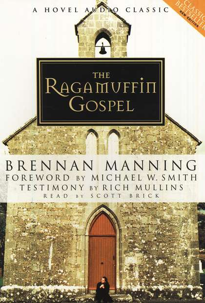 The Ragamuffin Gospel-Audiobook on CD