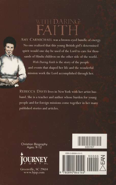 With Daring Faith: The Story Of Amy Carmichael