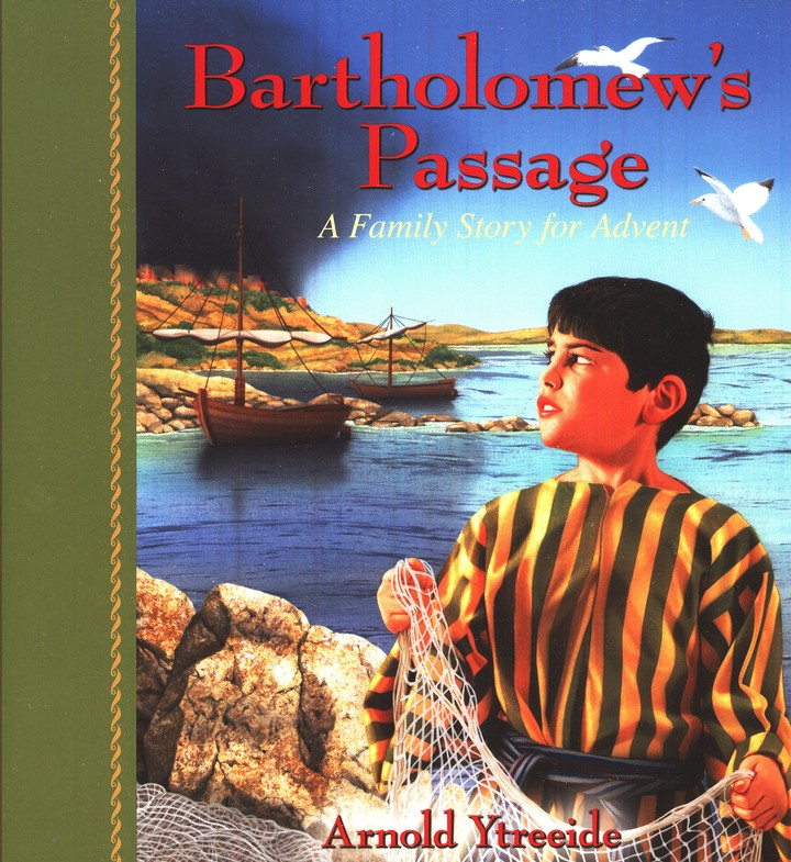 Bartholomew's Passage: A Family Story for Advent