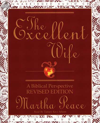 The Excellent Wife: A Biblical Perspective - audiobook on CD