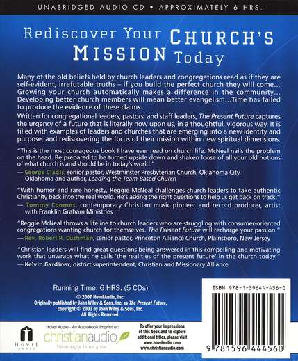 The Present Future: Six Tough Questions for the Church - audiobook on CD