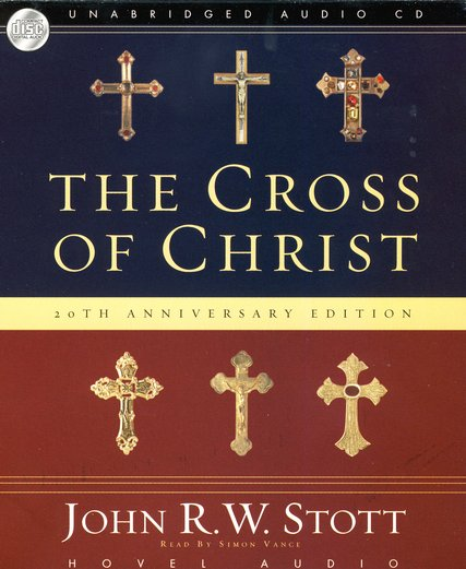 The Cross of Christ Unabridged Audiobook on CD