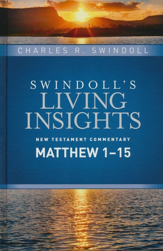 Swindoll S Living Insights New Testament Commentary Complete Set Charles R Swindoll 9781496447432 Christianbook Com