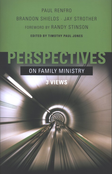 Perspectives on Family Ministry: 3 Views