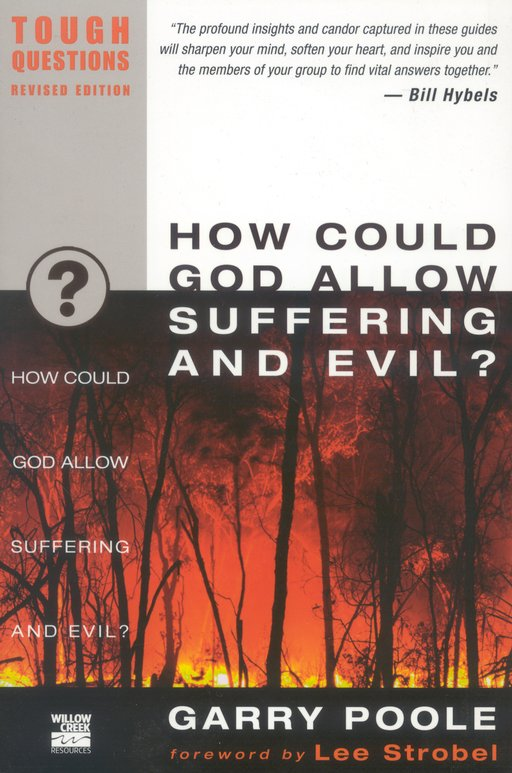 How Could God Allow Suffering and Evil? Tough Questions, Revised Edition