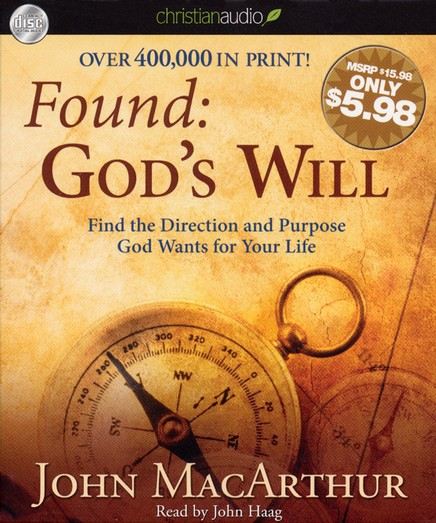 Found: God's Will: Find the Direction and Purpose God Wants for Your Life Unabridged Audiobook on CD