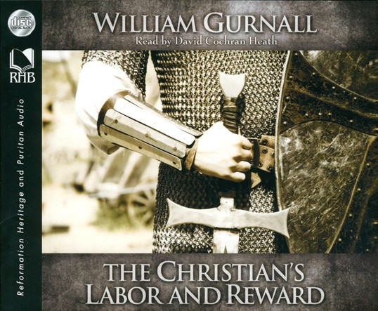 The Christian's Labor and Reward Unabridged Audiobook on CD