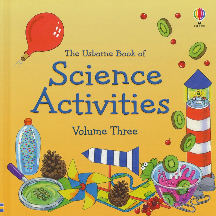 The Usborne Book of Science Activities, Volume Three
