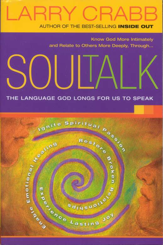 Soul Talk: The Language God Longs For Us To Speak