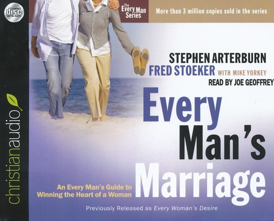 Every Man's Marriage: An Every Man's Guide to Winning the Heart of a Woman Unabridged Audiobook on CD