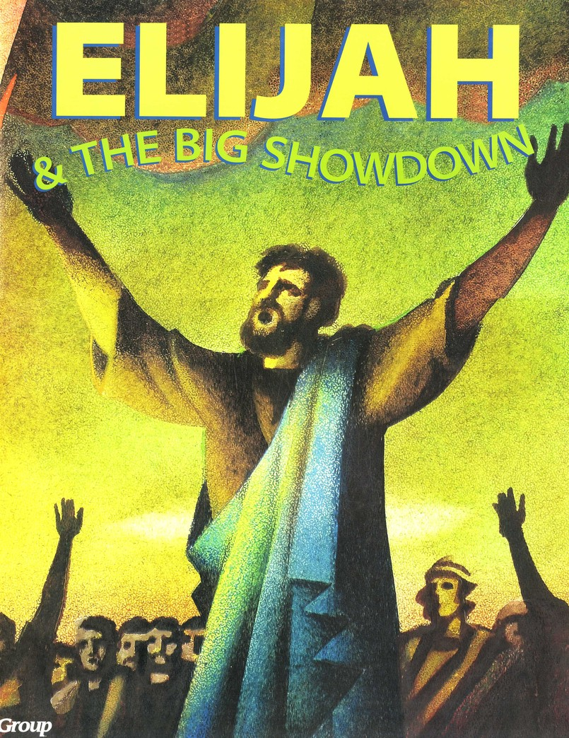 HOBC Bible Big Book: Elijah and the Big Showdown