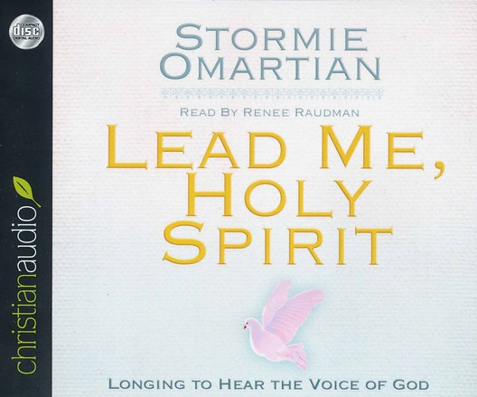 Lead Me, Holy Spirit: Longing to Hear the Voice of God Unabridged Audiobook on CD