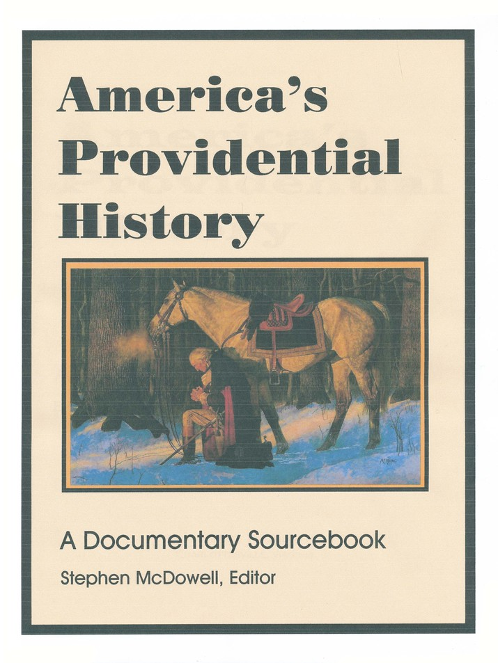 America's Providential History: A Documentary Sourcebook