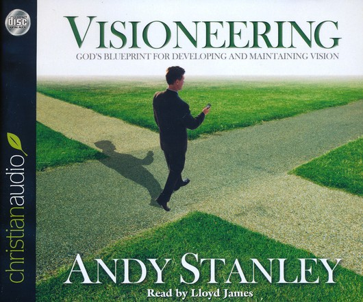 Visioneering: God's Blueprint for Developing and Maintaining Vision Unabridged Audiobook on CD