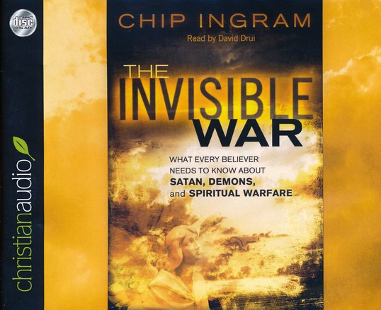 The Invisible War: What Every Believer Needs to Know About Satan, Demons, and Spiritual Warfare Unabridged Audiobook on CD