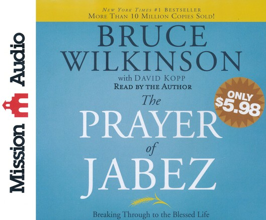The Prayer of Jabez: Breaking Through to the Blessed Life Unabridged Audiobook on CD
