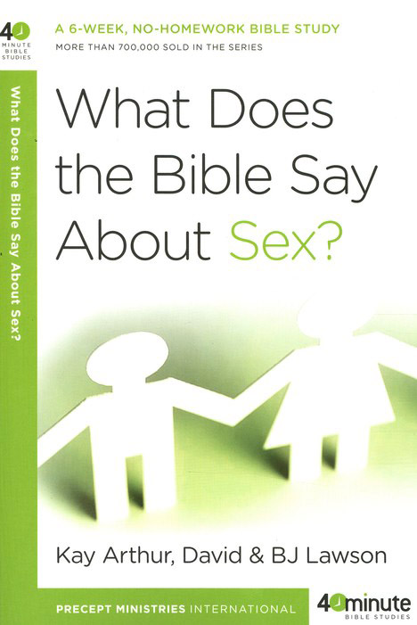 What Does the Bible Say About Sex?