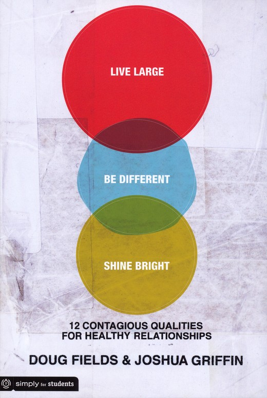 Live Large, Be Different, Shine Bright