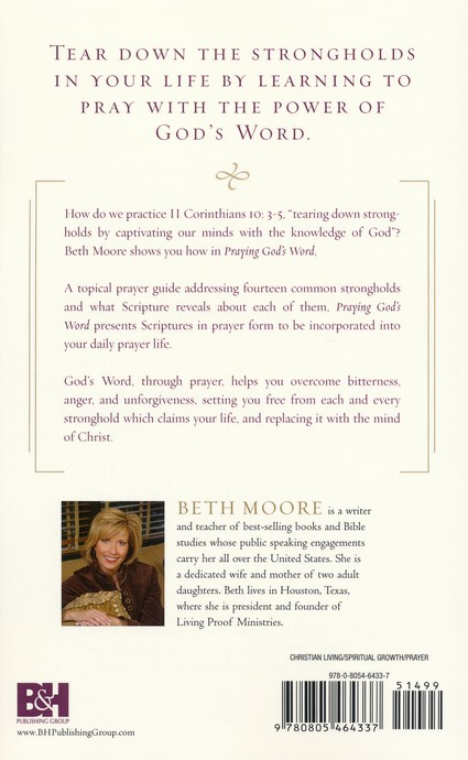 Praying God's Word: Breaking Free from Spiritual Strongholds, Paperback Edition