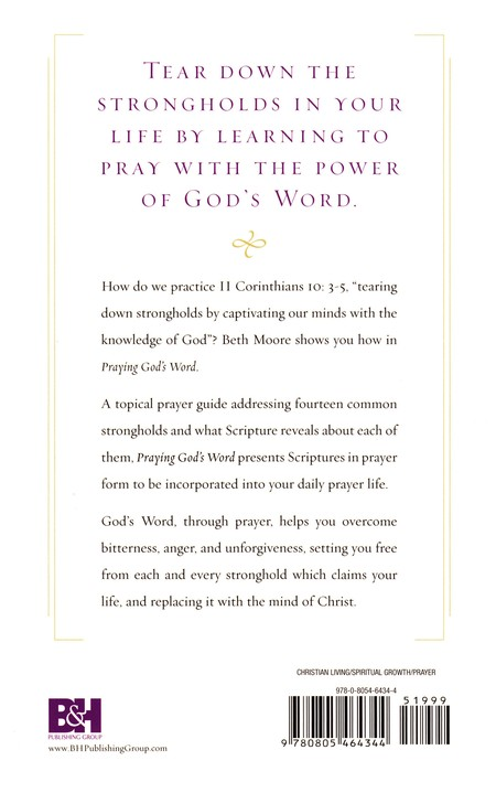 Praying God's Word: Breaking Free from Spiritual Strongholds