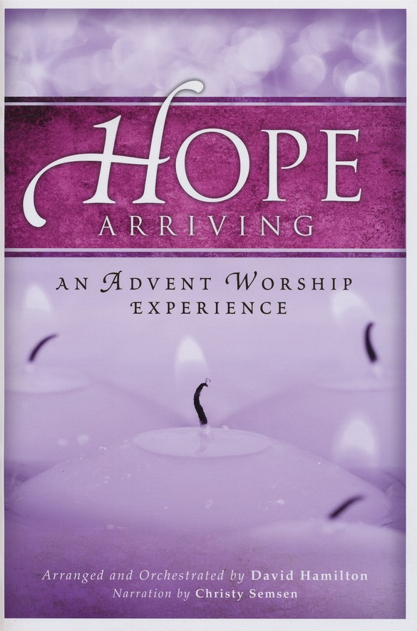 Hope Arriving (Choral Book)