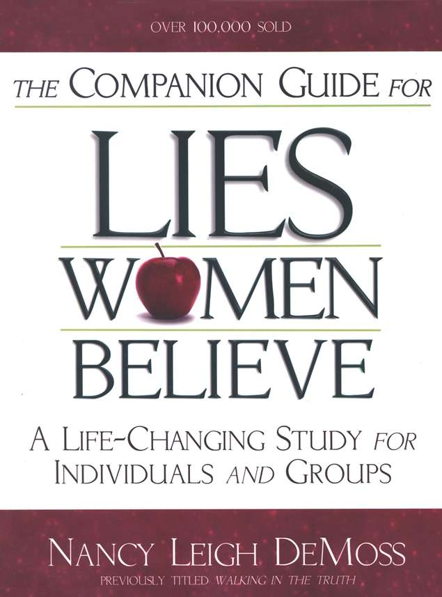 The Companion Guide to Lies Women Believe - Slightly Imperfect
