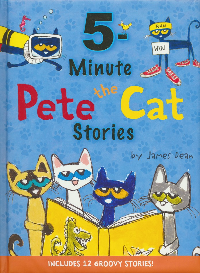 Pete the Cat: 5-Minute Pete the Cat Stories: James Dean ...