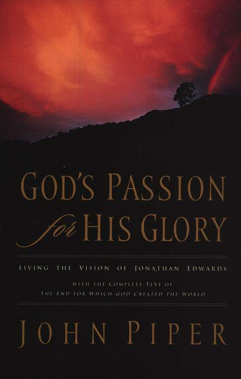 God's Passion for His Glory, Softcover