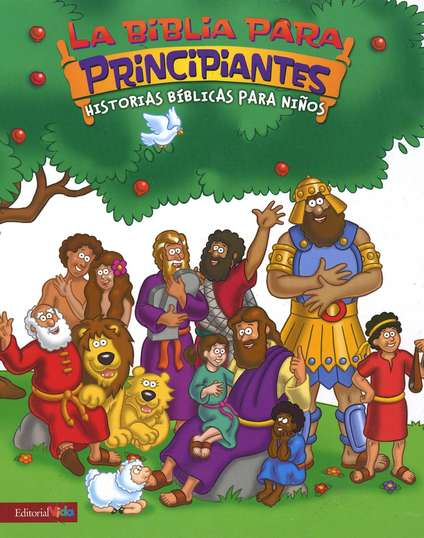 La Biblia para Principiantes: Historias B&#237blicas p/Ni&#241os  (The Beginner's Bible: Timeless Children's Stories)