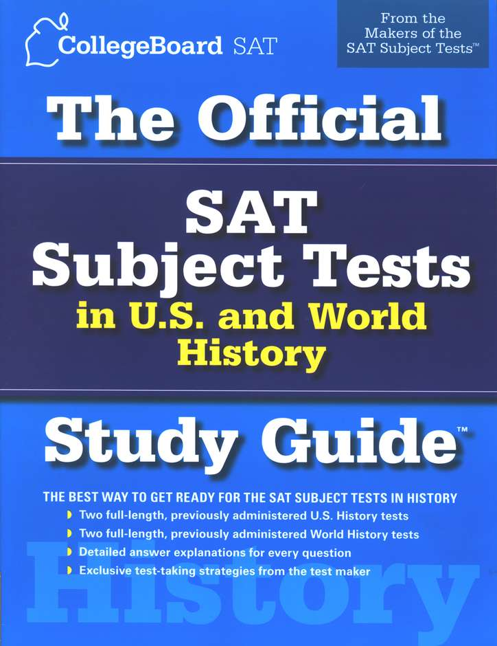 The Official SAT Subject Tests in U S  and World History Study Guide