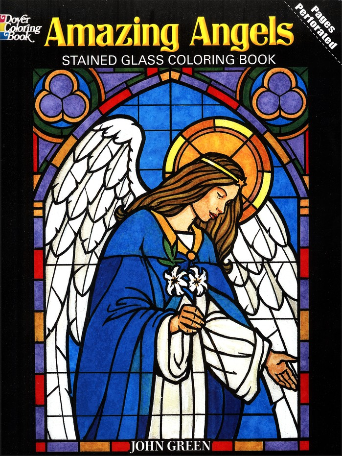 Amazing Angels Stained Glass Coloring Book: John Green ...