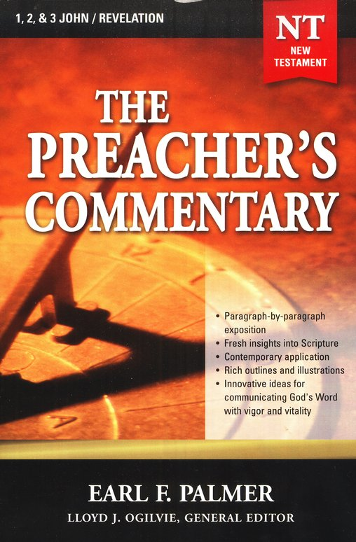 The Preacher's Commentary Volume 35: 1,2,3 John/Revelation