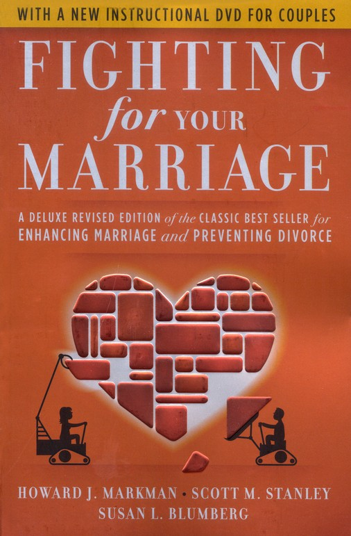 Fighting for Your Marriage: Revised 3rd Edition with DVD