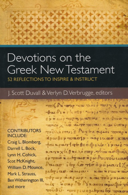 Devotions on the Greek New Testament: 52 Reflections to Inspire & Instruct