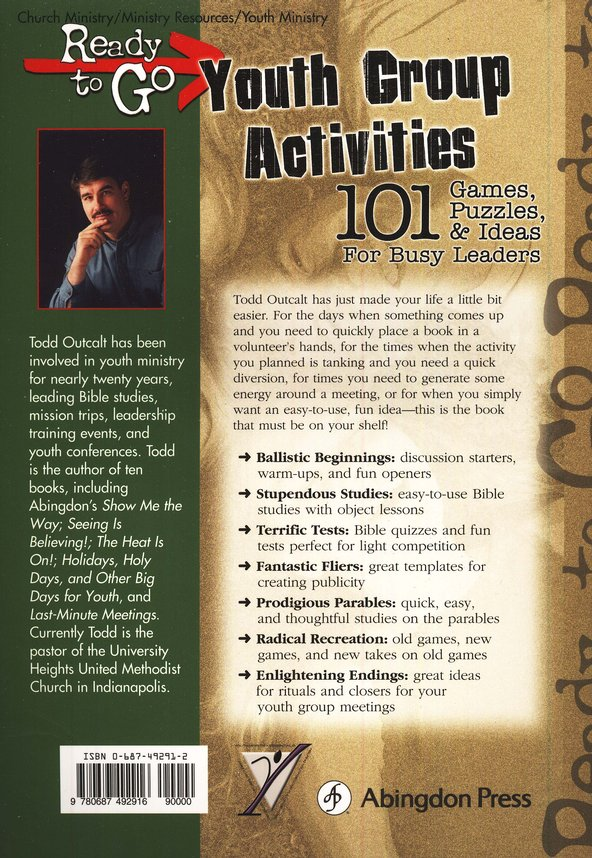 Ready-to-Go Youth Group Activities: 101 Games, Puzzles Quizzes, and Ideas  for Busy Leaders