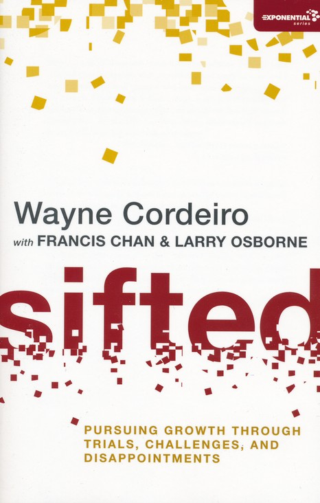 Sifted: Pursuing Growth Through Trials, Challenges,  and Disappointments