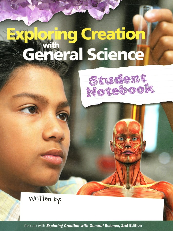 Exploring Creation with General Science, Second Edition, Student Notebook