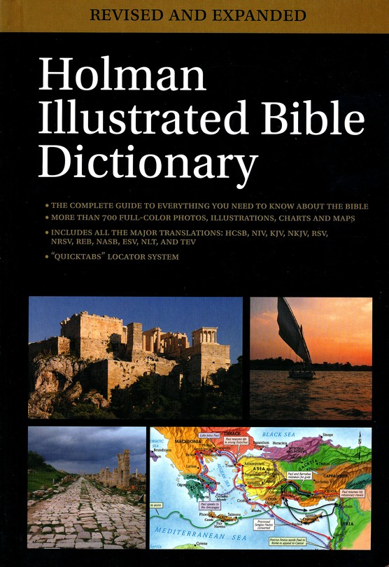 Holman illustrated bible dictionary revised and expanded edited by holman illustrated bible dictionary revised and expanded edited by chad brand eric mitchell holman reference editorial staff 9780805499353 fandeluxe Choice Image