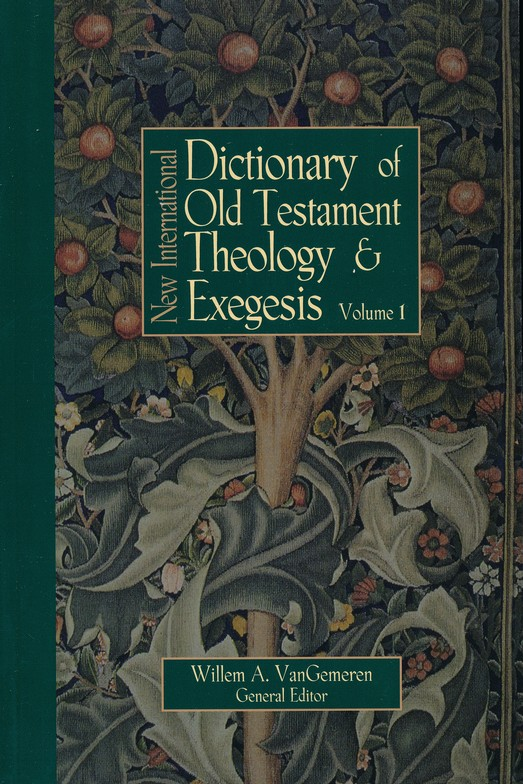 New International Dictionary of Old Testament Theology & Exegesis, 5 Volumes