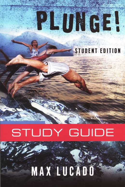 Plunge! Study Guide, Come Thirsty Student Edition