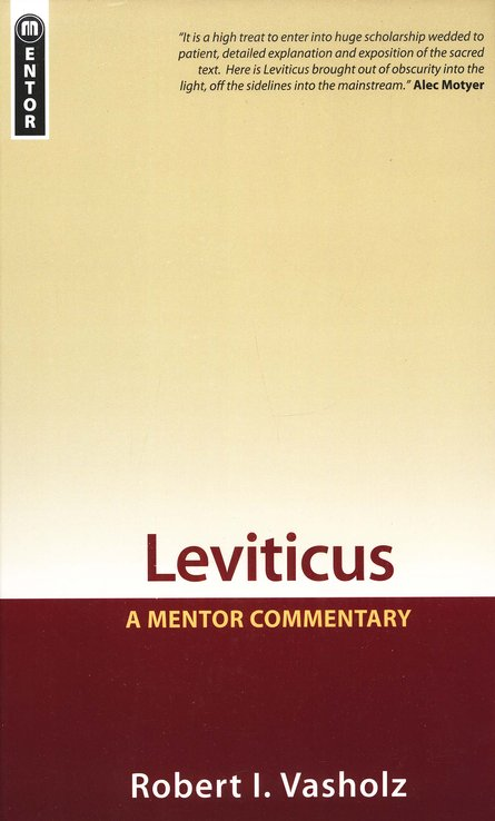 Leviticus: A Mentor Commentary