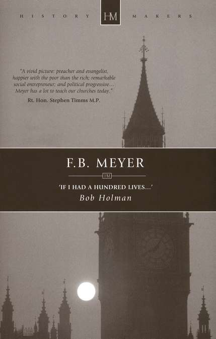 F. B. Meyer: ' If I had a hundred lives...'