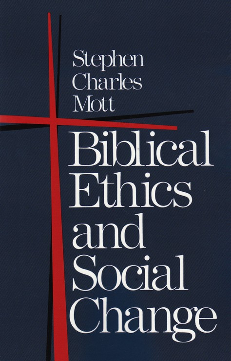 Biblical Ethics & Social Change