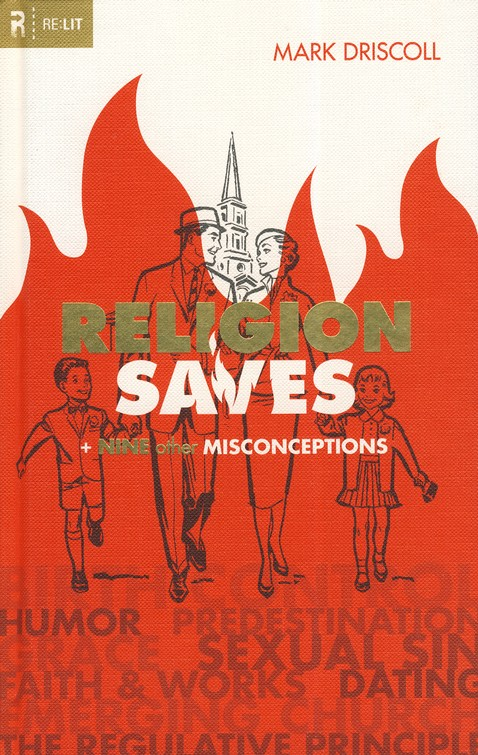 Religion Saves: And Nine Other Misconceptions